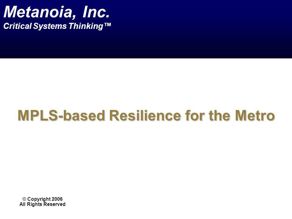 MPLS-based Resilience for the Metro