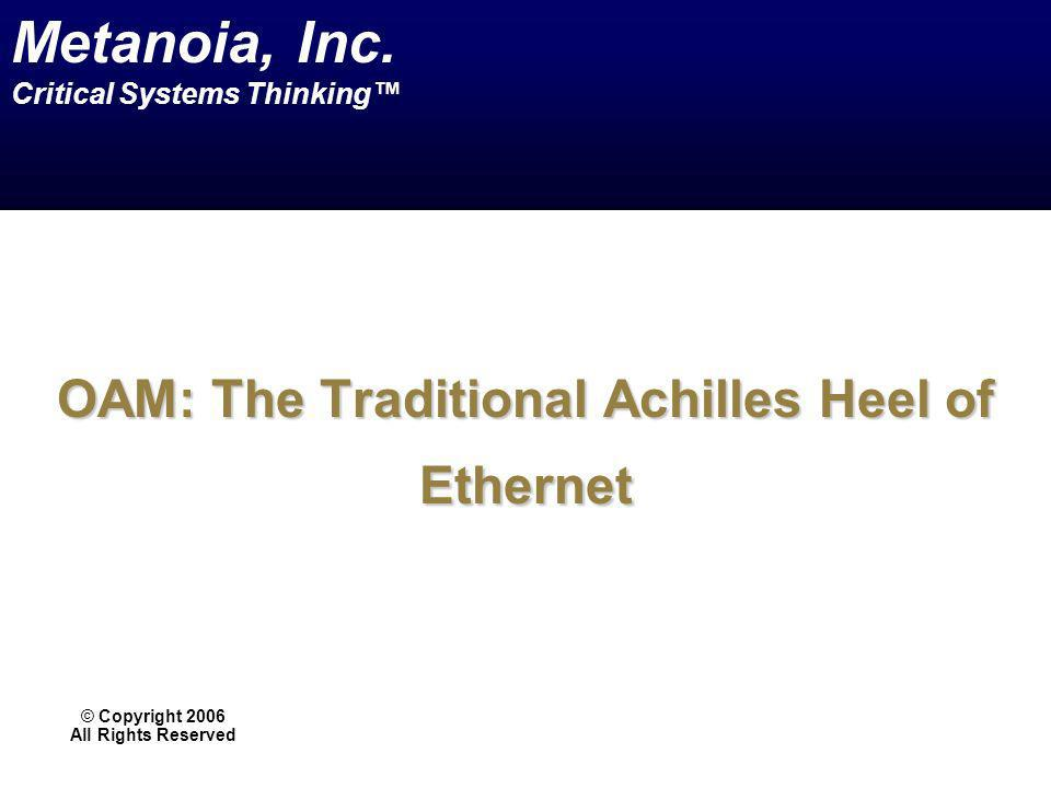 OAM: The Traditional Achilles Heel of Ethernet