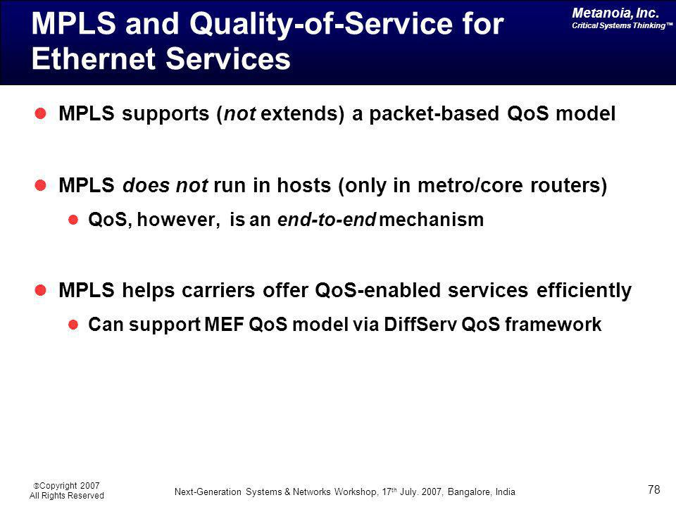 MPLS and Quality-of-Service for Ethernet Services