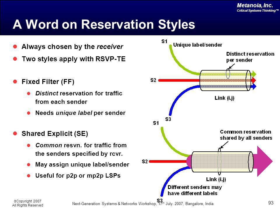 A Word on Reservation Styles