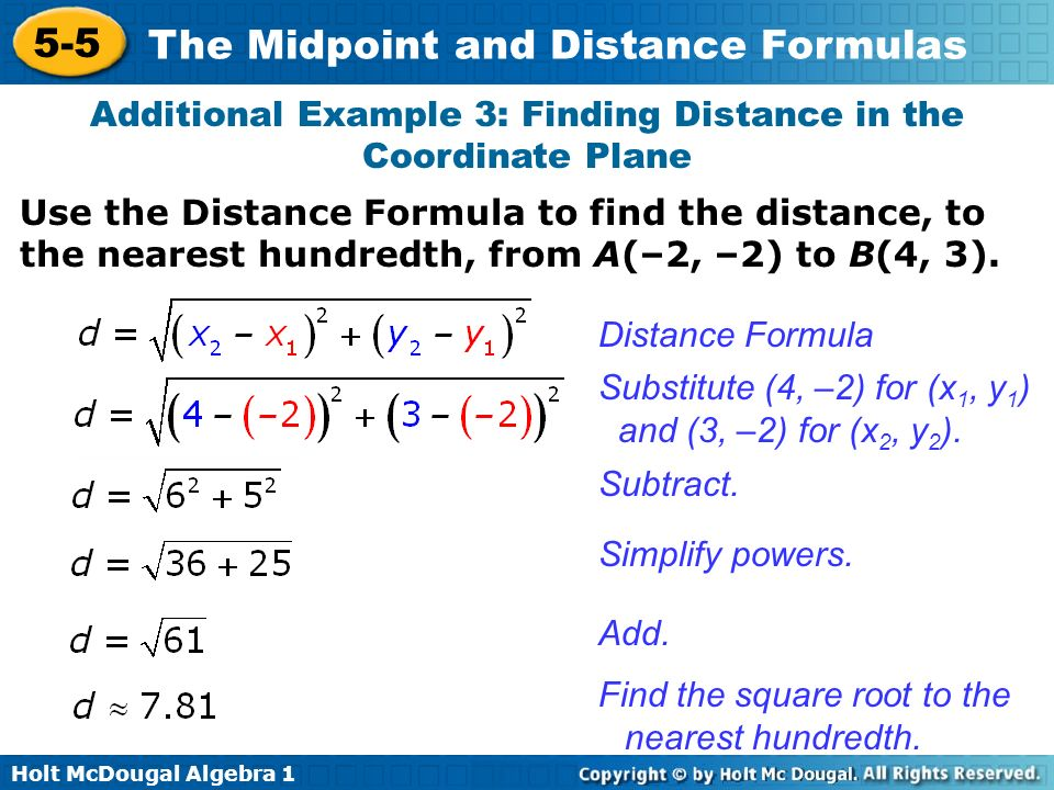 Additional Example 3: Finding Distance in the Coordinate Plane