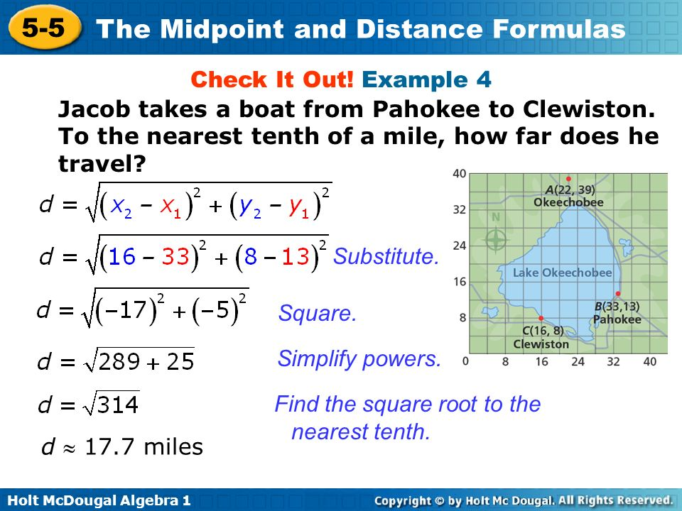 Check It Out! Example 4 Jacob takes a boat from Pahokee to Clewiston. To the nearest tenth of a mile, how far does he travel