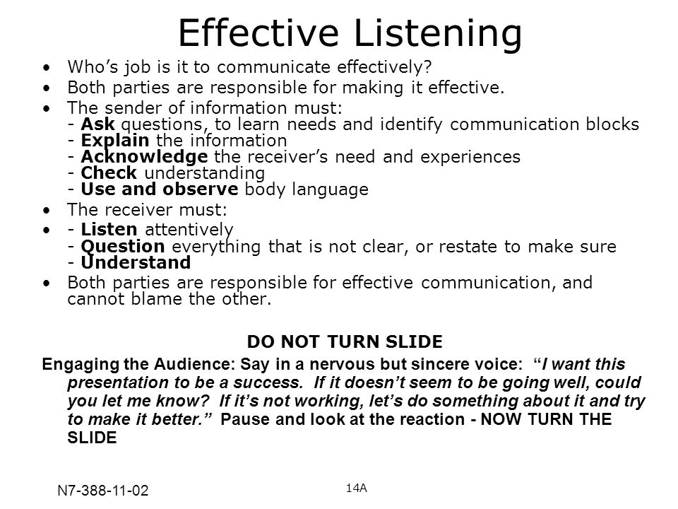Effective Listening Who's job is it to communicate effectively