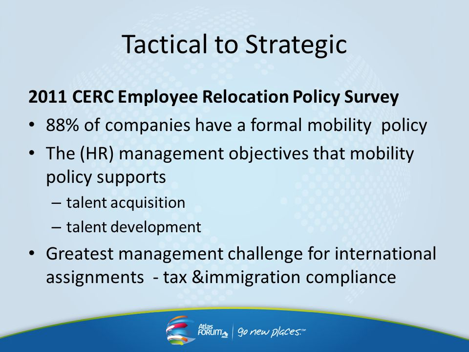 Tactical to Strategic 2011 CERC Employee Relocation Policy Survey