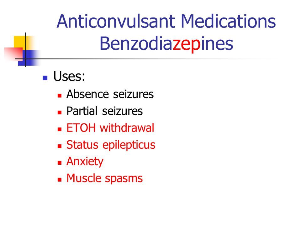 Anticonvulsant Medications Benzodiazepines