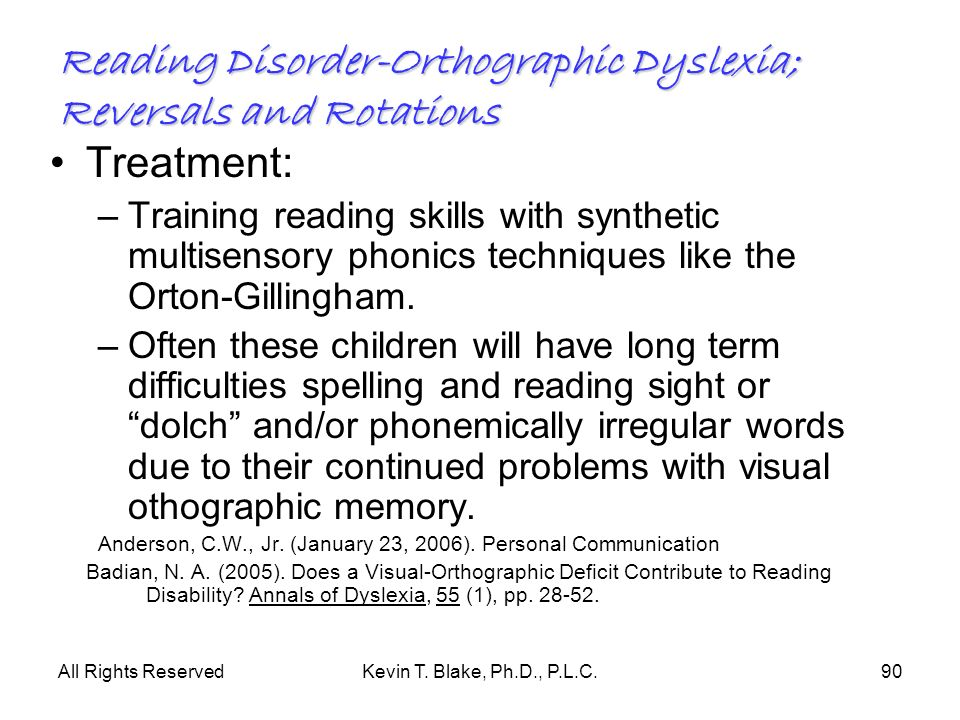 Reading Disorder-Orthographic Dyslexia; Reversals and Rotations