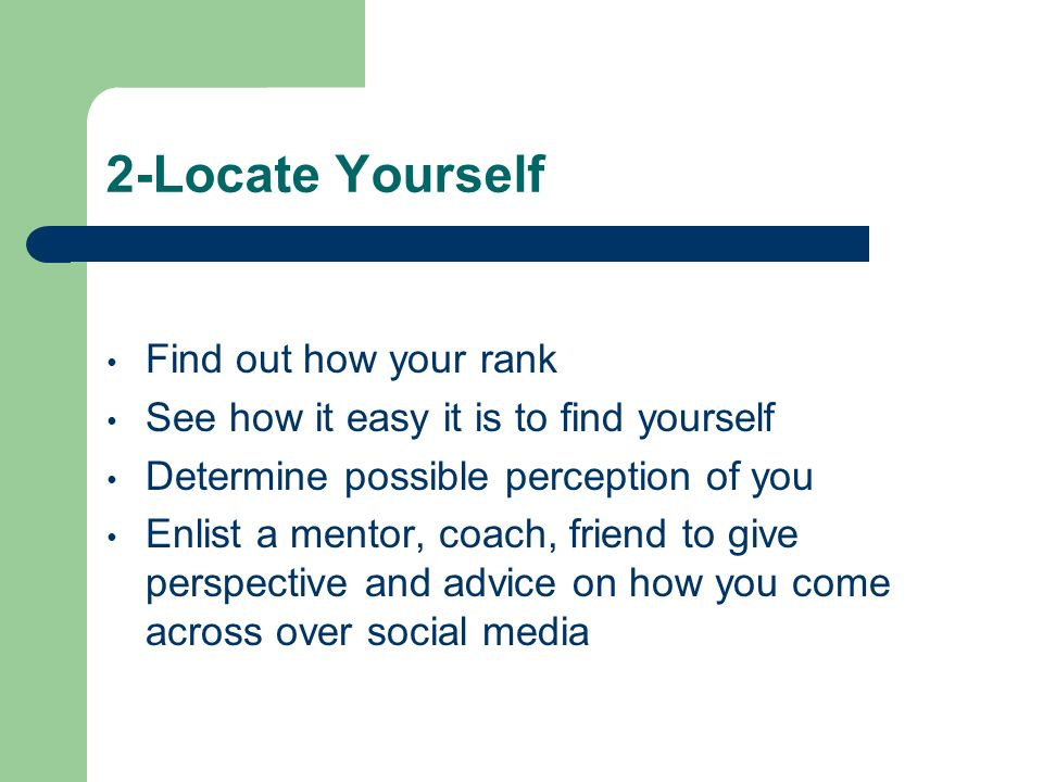 2-Locate Yourself Find out how your rank