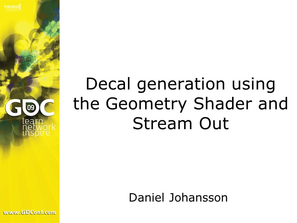 Decal generation using the Geometry Shader and Stream Out