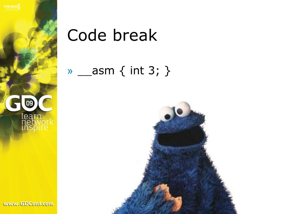 Code break __asm { int 3; }