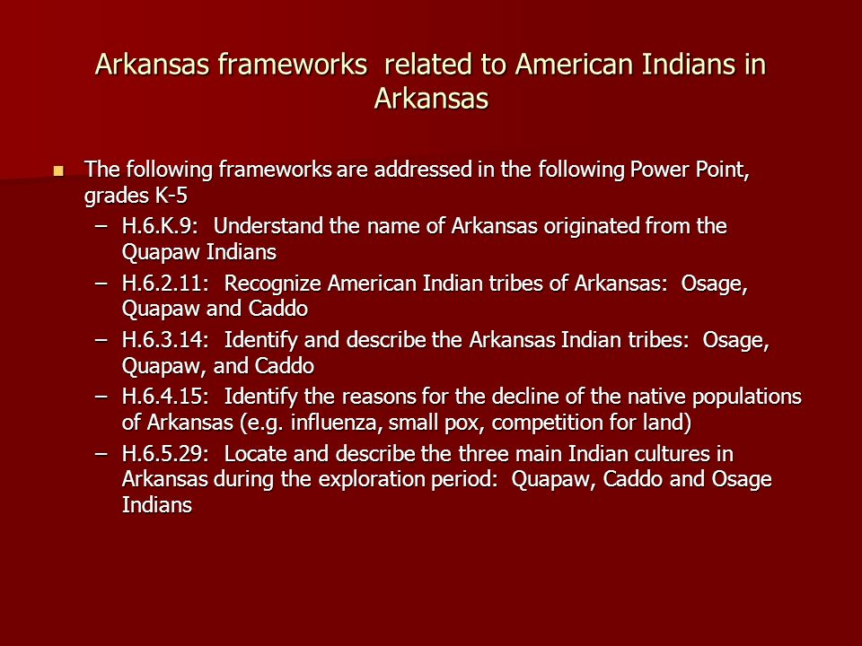 Arkansas frameworks related to American Indians in Arkansas
