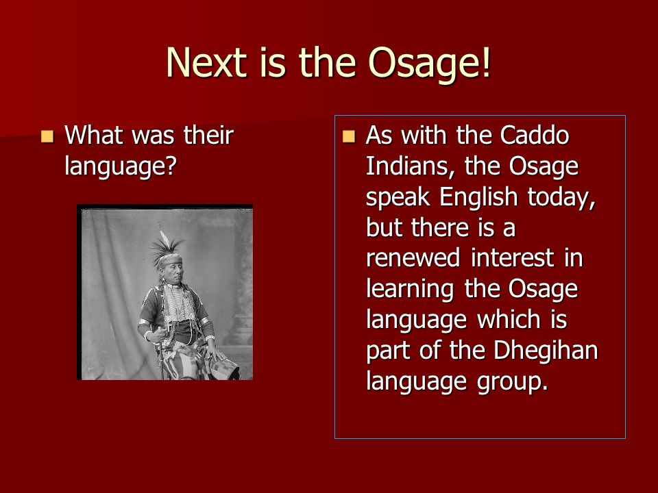 Next is the Osage! What was their language