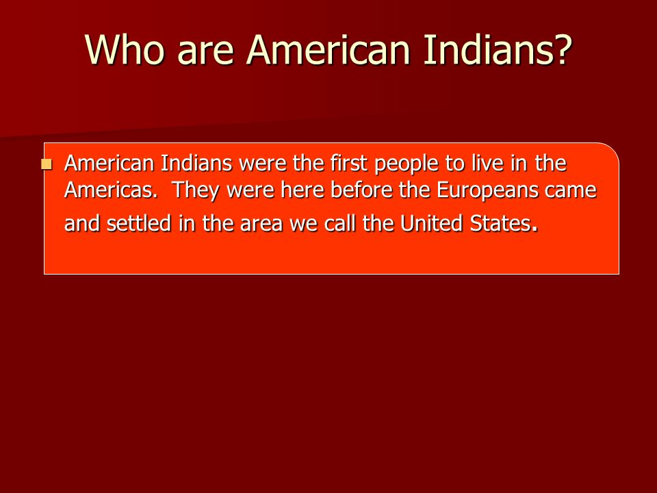 Who are American Indians