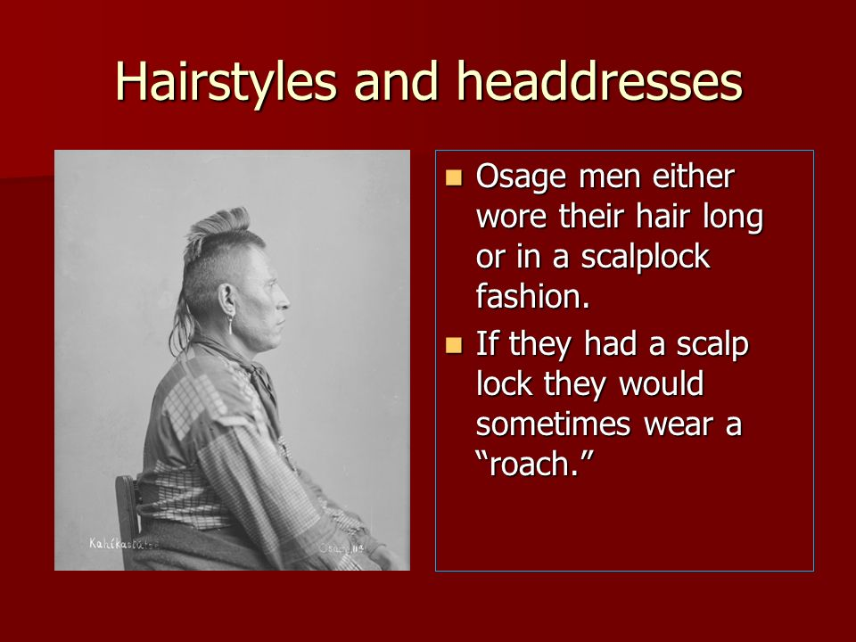 Hairstyles and headdresses