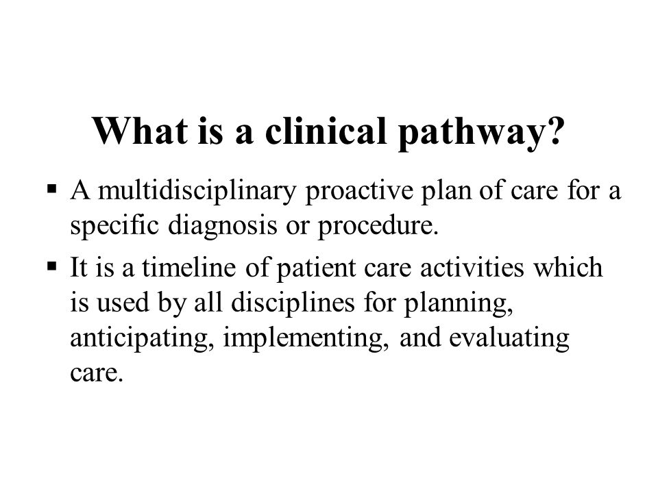 What is a clinical pathway