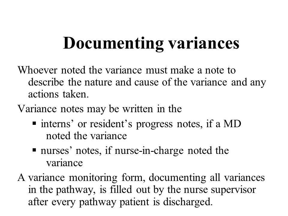 Documenting variances
