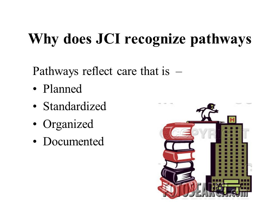 Why does JCI recognize pathways