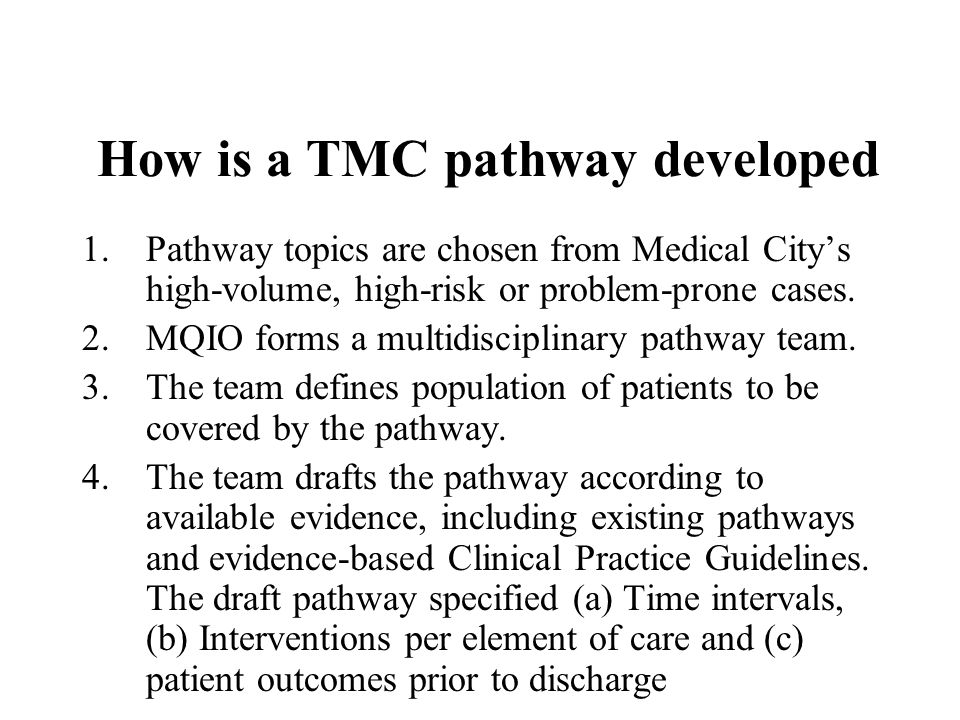 How is a TMC pathway developed