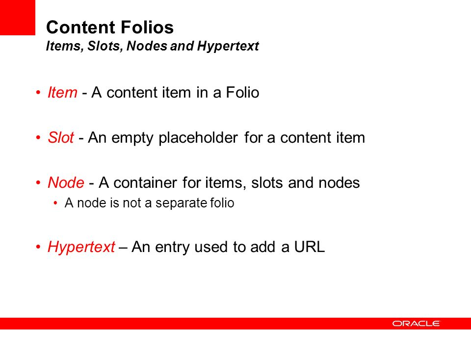 Content Folios Items, Slots, Nodes and Hypertext