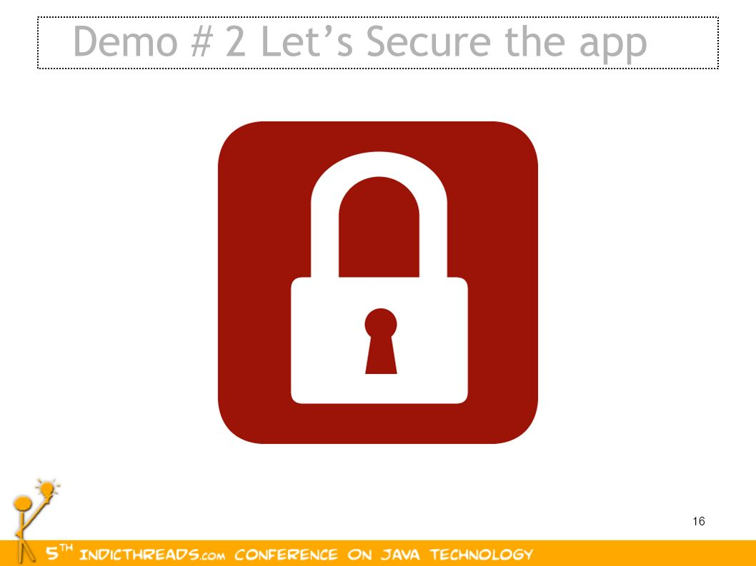 Demo # 2 Let's Secure the app