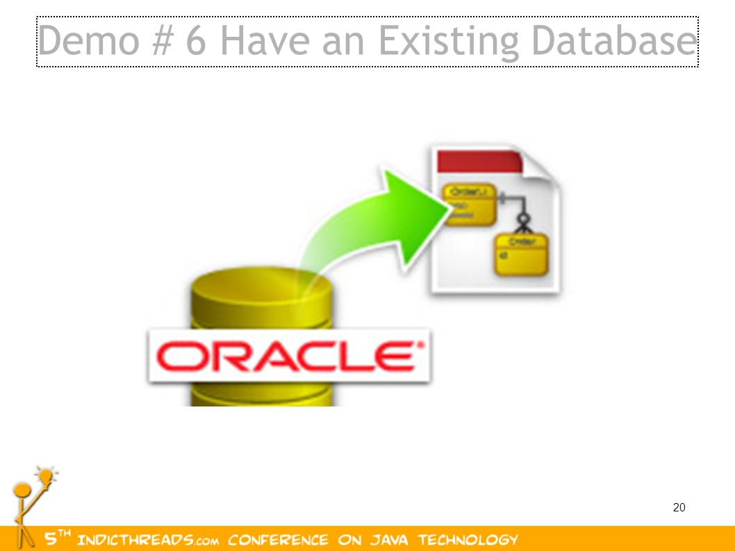 Demo # 6 Have an Existing Database