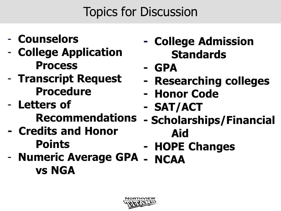 Topics for Discussion Counselors - College Admission Standards