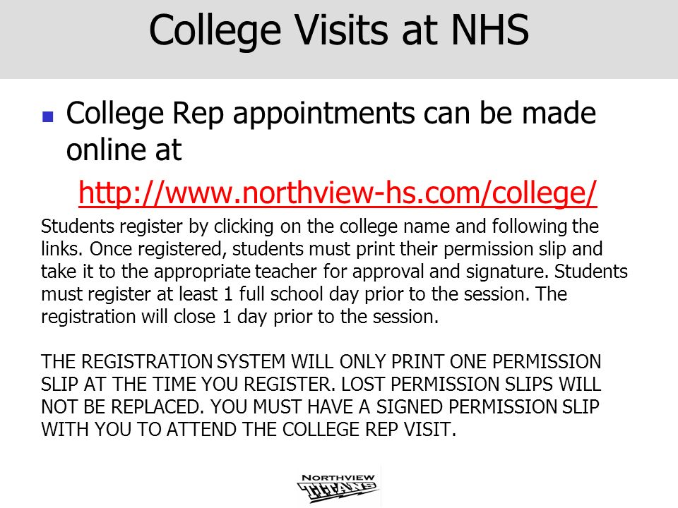 College Visits at NHS College Rep appointments can be made online at