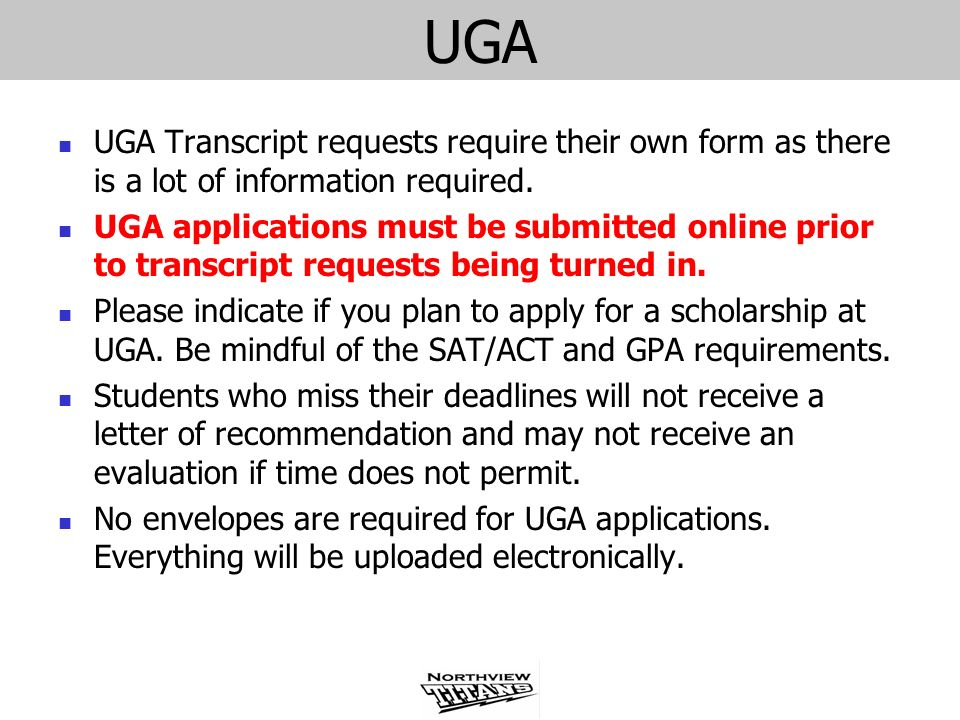 UGA UGA Transcript requests require their own form as there is a lot of information required.