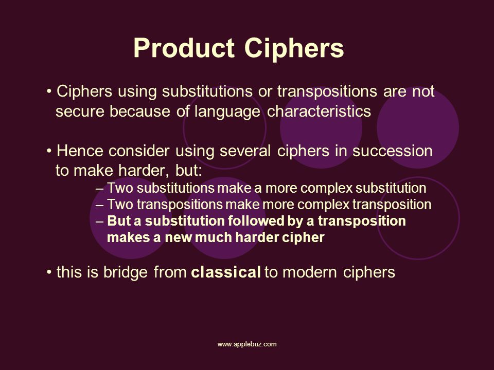 Product Ciphers • Ciphers using substitutions or transpositions are not. secure because of language characteristics.