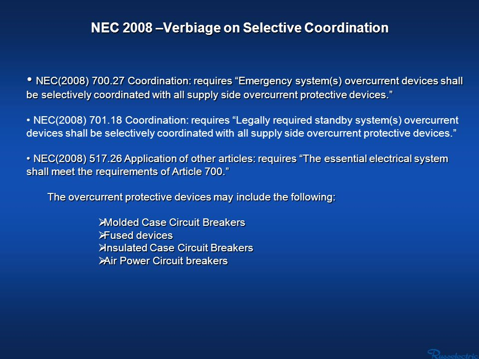 NEC 2008 –Verbiage on Selective Coordination