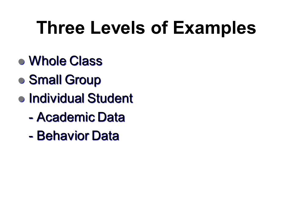 Three Levels of Examples