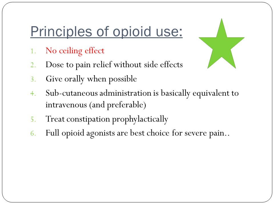 Principles of opioid use: