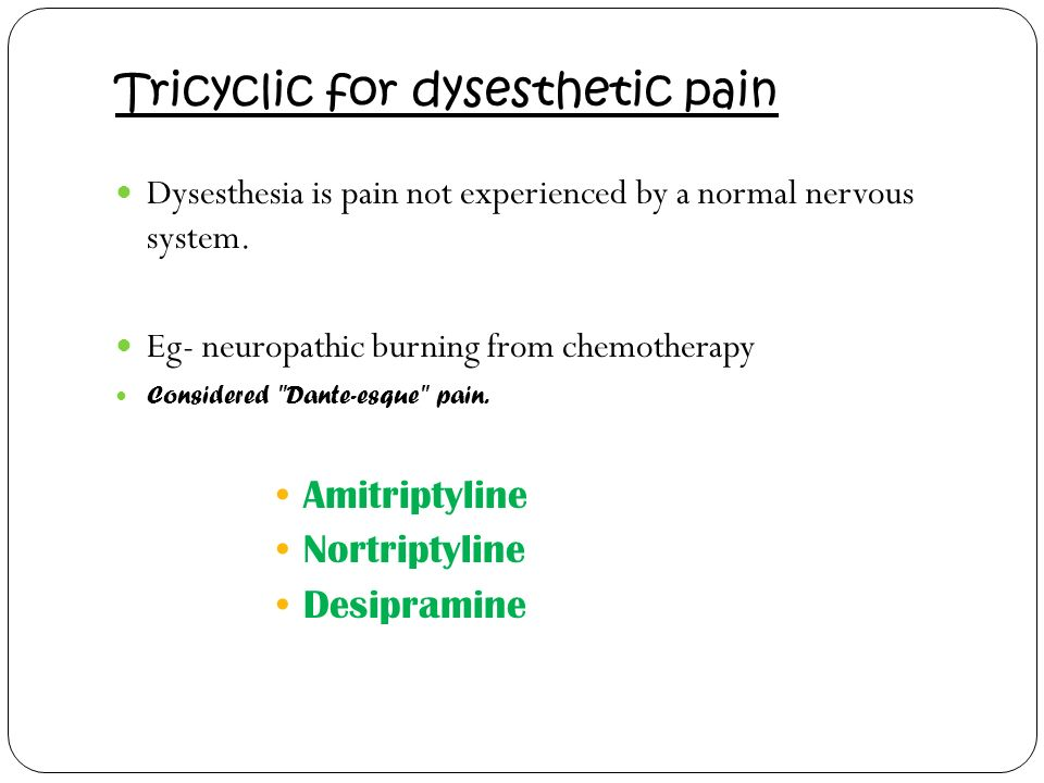 Tricyclic for dysesthetic pain