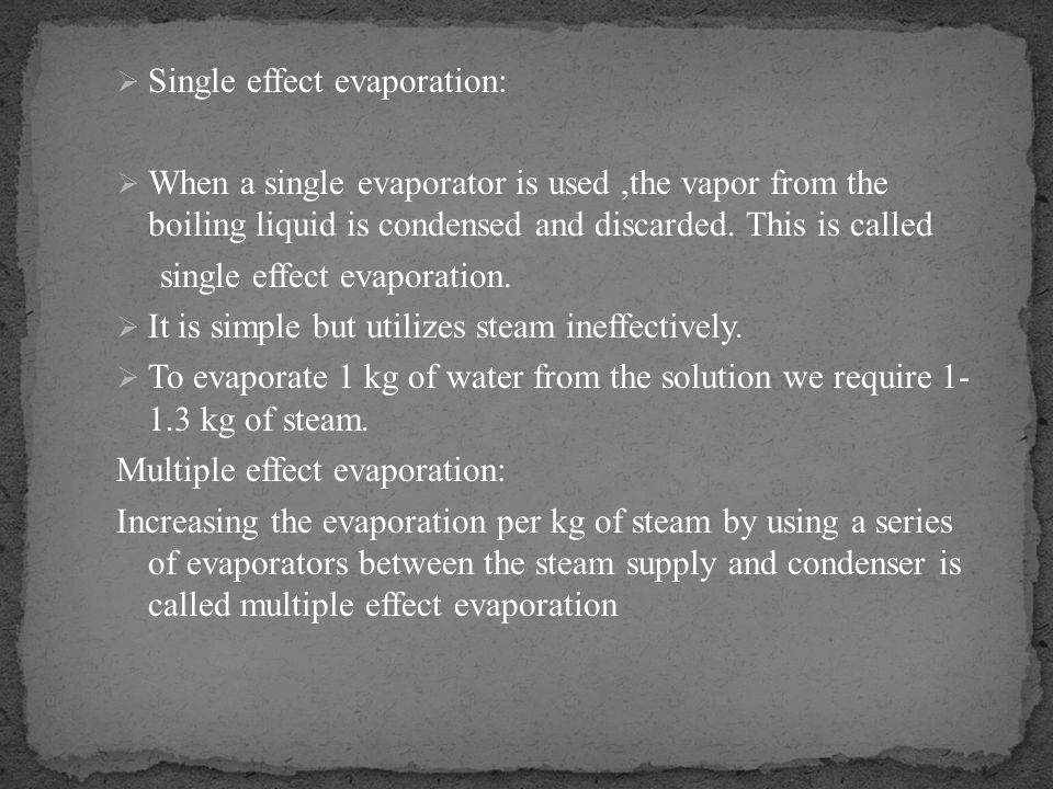 Single effect evaporation: