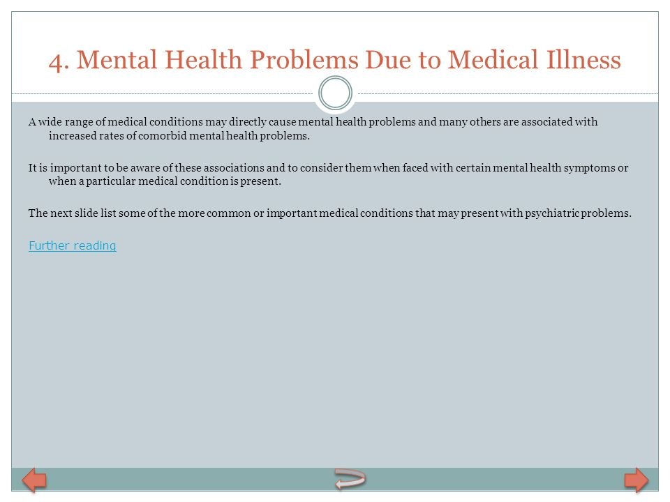 4. Mental Health Problems Due to Medical Illness