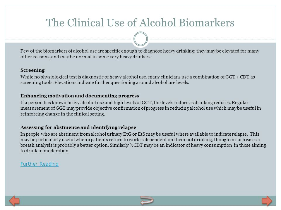 The Clinical Use of Alcohol Biomarkers