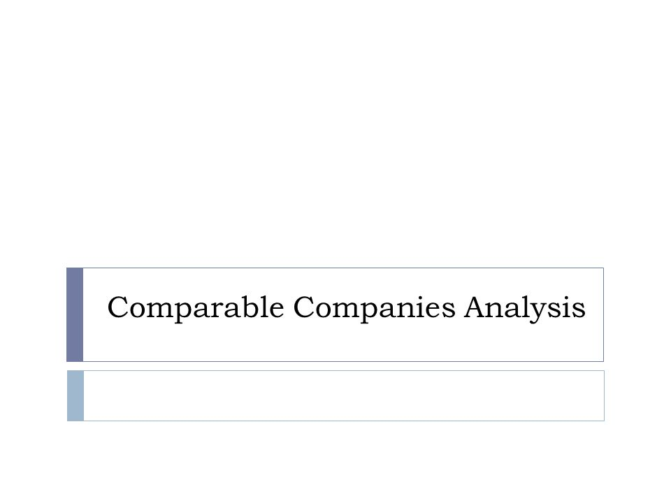 Comparable Companies Analysis