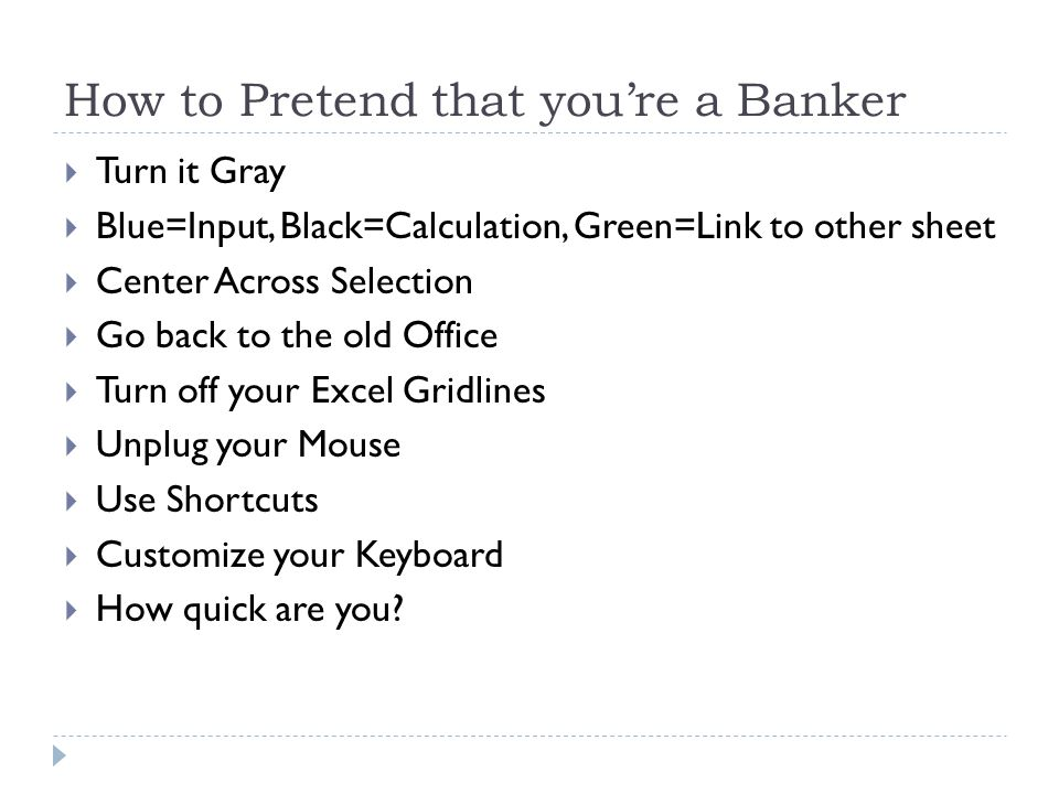 How to Pretend that you're a Banker