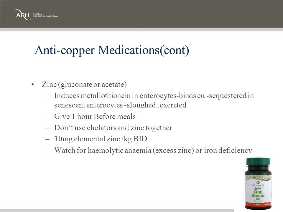 Anti-copper Medications(cont)