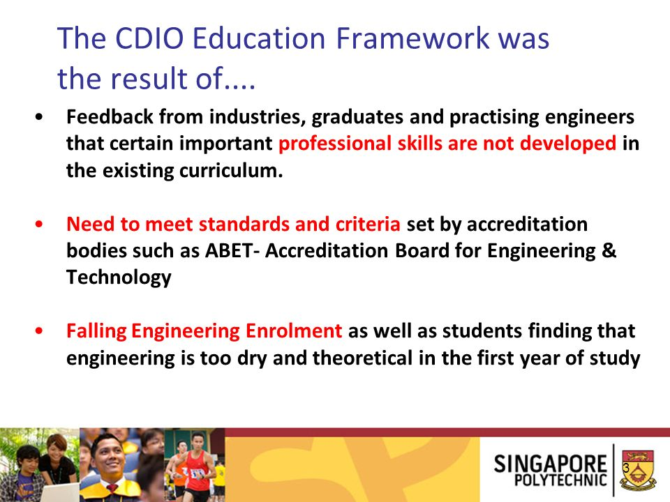 The CDIO Education Framework was the result of....