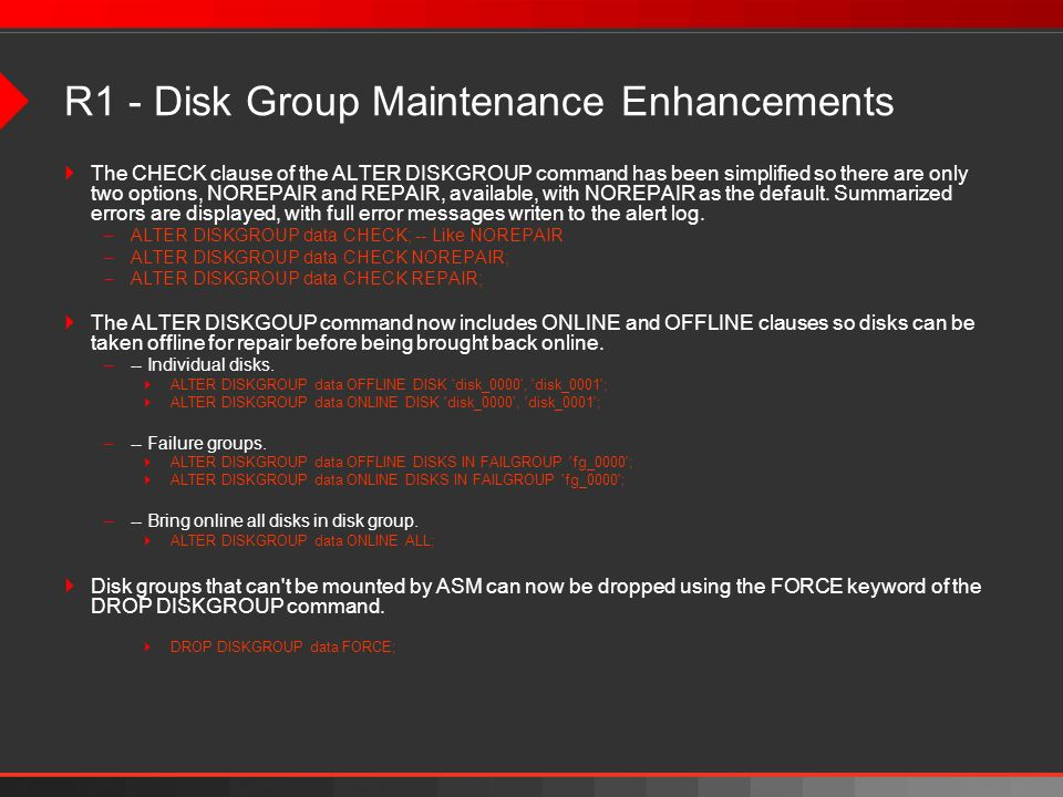 R1 - Disk Group Maintenance Enhancements