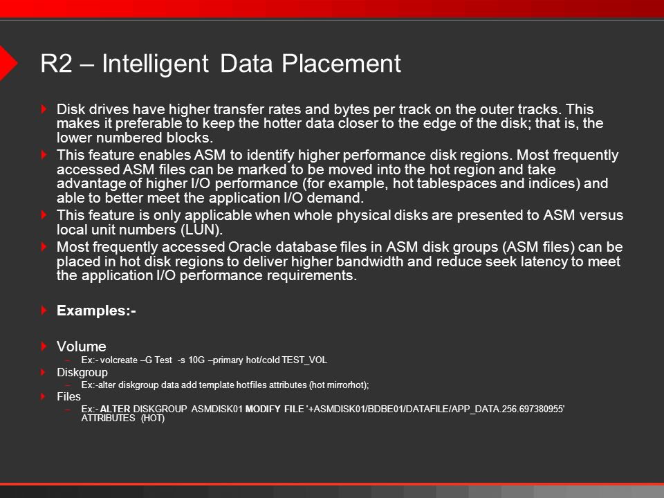 R2 – Intelligent Data Placement