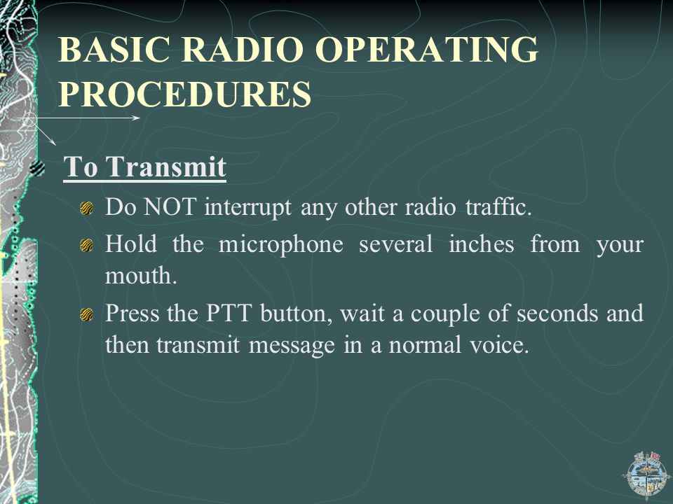 BASIC RADIO OPERATING PROCEDURES