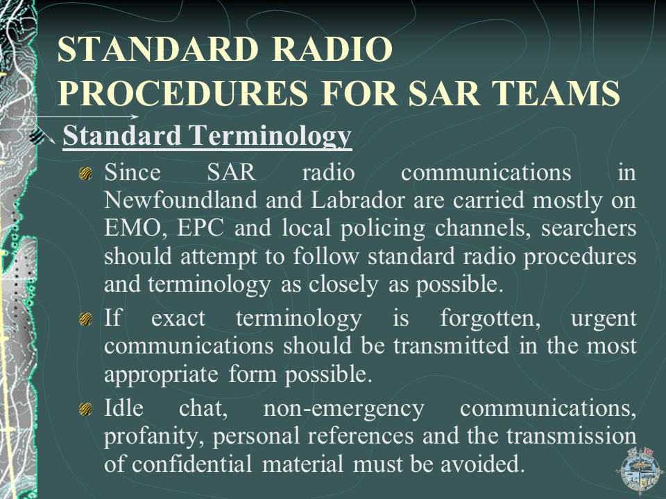 STANDARD RADIO PROCEDURES FOR SAR TEAMS