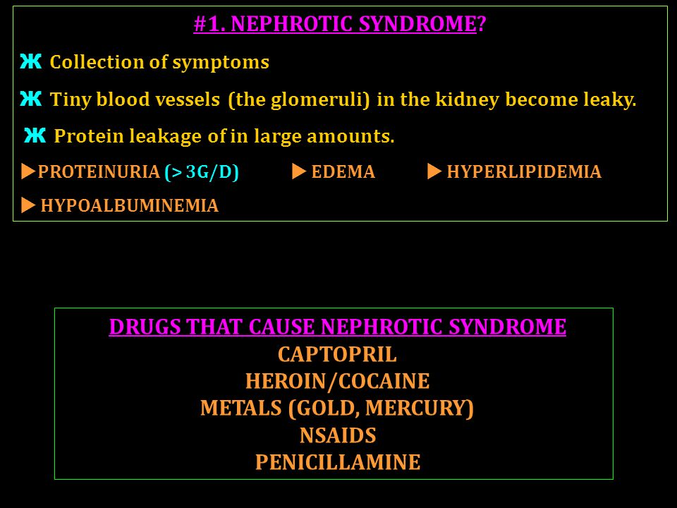 DRUGS THAT CAUSE NEPHROTIC SYNDROME