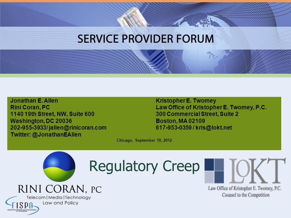 Regulatory Creep Jonathan E. Allen Kristopher E. Twomey