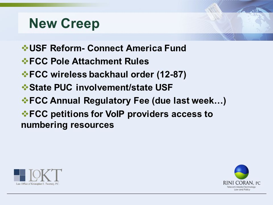 New Creep USF Reform- Connect America Fund FCC Pole Attachment Rules