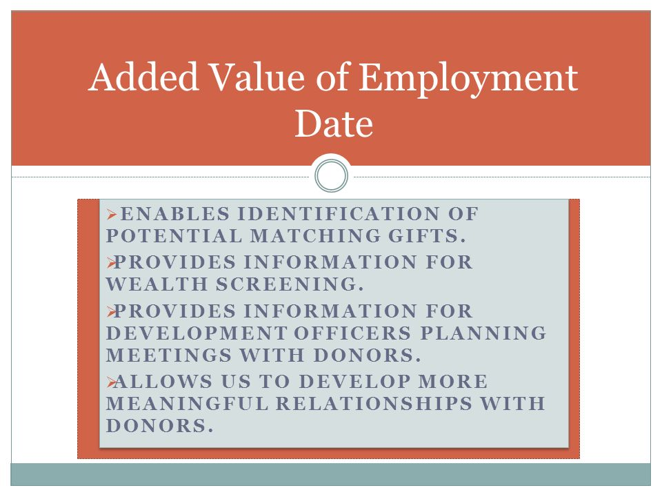 Added Value of Employment Date