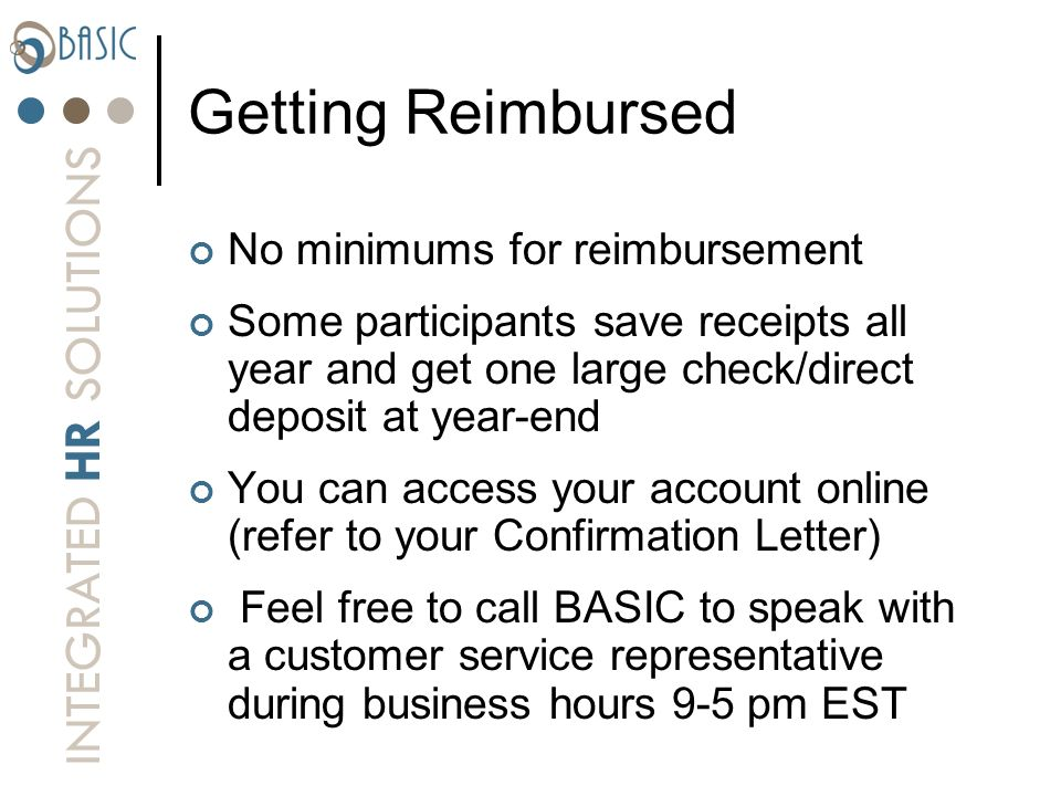 Getting Reimbursed No minimums for reimbursement