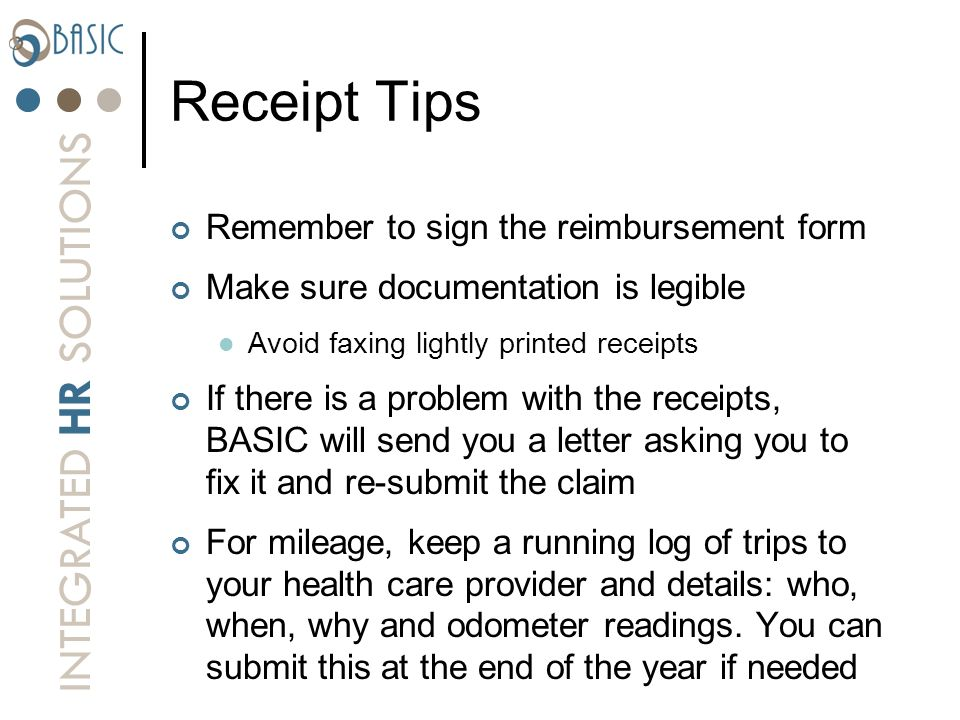 Receipt Tips Remember to sign the reimbursement form