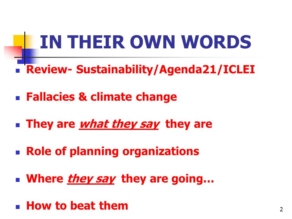 IN THEIR OWN WORDS Review- Sustainability/Agenda21/ICLEI
